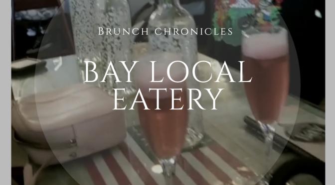 Brunch Chronicles~ Bay Local Eatery 📍VA Beach, VA